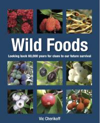 Wild Foods - The key to longevity and good health
